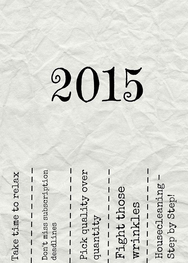 Was ich im nächsten Jahr alles besser mache – Gute Vorsätze 2015!