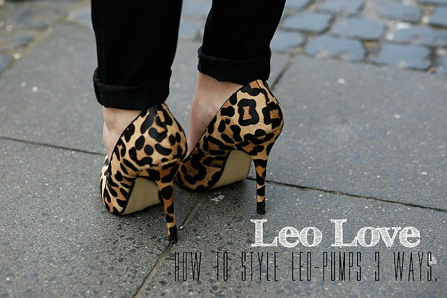 LEO LOVE! How to style Leo Pumps 3 ways
