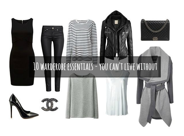 Top 10 Wardrobe Essentials you can't live without!