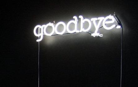 Saying Goodbye …