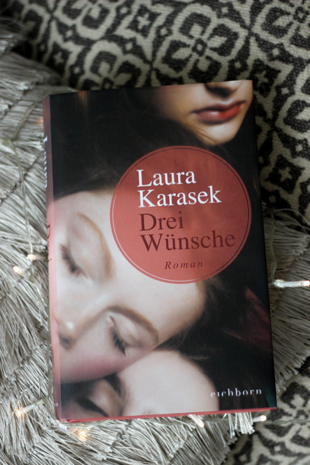 Laura Karasek Drei Wünsche